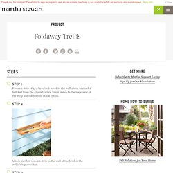 Foldaway Trellis - Martha Stewart Home and Garden