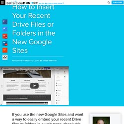 How to Insert Your Recent Drive Files or Folders in the New Google Sites - BetterCloud Monitor