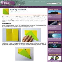 Folding fractions