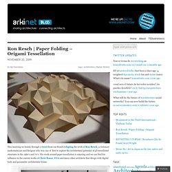 Paper Folding – Origami Tessellation « arkinet