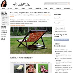 Build a Wood Folding Sling Chair, Deck Chair or Beach Chair - Adult Size