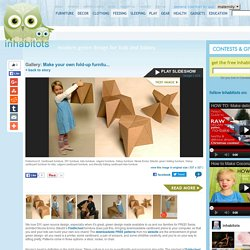 Make your own fold-up furniture with FOLDSCHOOL! foldschool1 – Inhabitots