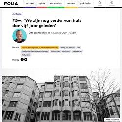 18/11/2014 FGw: 'We zijn nog verder van huis dan vijf jaar geleden'