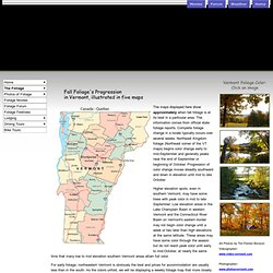 Guide to foliage time in Vermont - 2009 foliage forecasts maps pictures videos, places to stay and where and when to go.. Daily updates