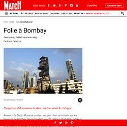 Folie à Bombay