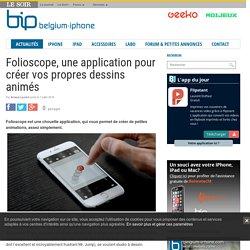Folioscope, une application pour créer vos propres dessins animés