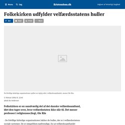 Folkekirken udfylder velfærdsstatens huller - Kristendom.dk