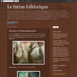 Le fatras folklorique: Dryades et Hammadryades