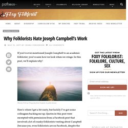Why Folklorists Hate Joseph Campbell's Work