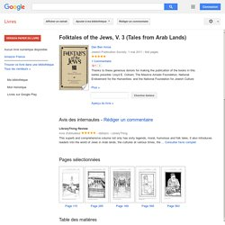 Folktales of the Jews, V. 3 (Tales from Arab Lands) - Dan Ben Amos - Google Books