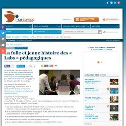 La folle et jeune histoire des « Labs » pédagogiques
