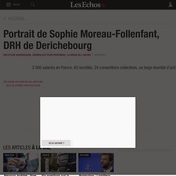 Portrait de Sophie Moreau-Follenfant, DRH de Derichebourg, Directions ressources humaines