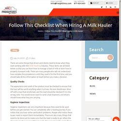 Follow This Checklist When Hiring A Milk Hauler - SHIPPER