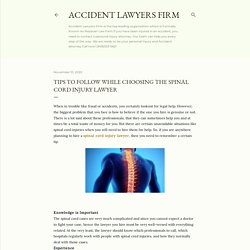 Tips to Follow While Choosing the Spinal Cord Injury Lawyer