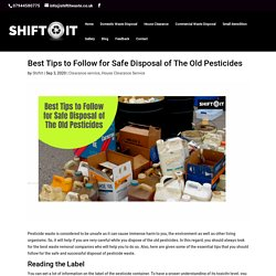 Best Tips to Follow for Safe Disposal of The Old Pesticides