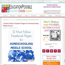 12 Must Follow Facebook Pages for Homeschooling Middle School