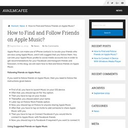 How to Find and Follow Friends on Apple Music? - AvailMcAfee