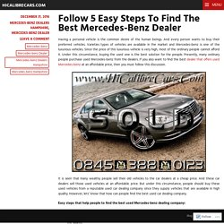Follow 5 Easy Steps To Find The Best Mercedes-Benz Dealer