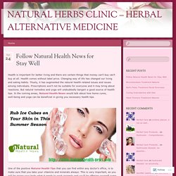 Follow Natural Health News for Stay Well