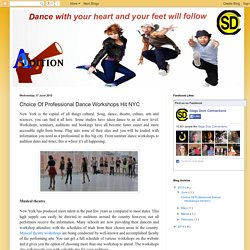 Dance with your Heart, and your Feet will Follow: Choice Of Professional Dance Workshops Hit NYC