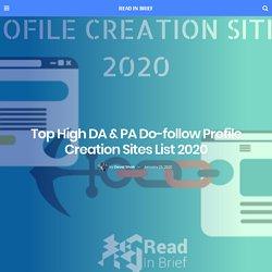 Top High DA & PA Do-follow Profile Creation Sites List 2020