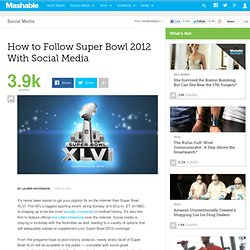 How to Follow Super Bowl 2012 With Social Media