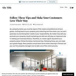 Follow These Tips and Make Your Customers Love Their Stay