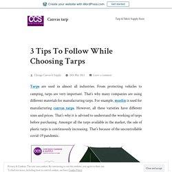 3 Tips To Follow While Choosing Tarps – Canvas tarp