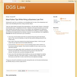 DGS Law: Must Follow Tips While Hiring a Business Law Firm