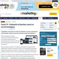 Social TV : Followatch et Seevibes noue un accord stratégique