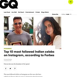 Most Followed Indian Celebs on Instagram, According to Forbes at GQ India