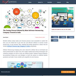 The Testing Process Followed by Most Software Outsourcing Company Trusted in India