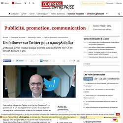 Un follower sur Twitter pour 0,00298 dollar