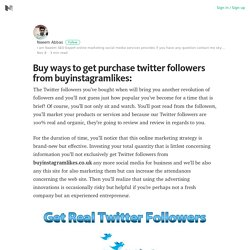 Buy ways to get purchase twitter followers from buyinstagramlikes: – Medium