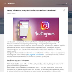 Getting followers on Instagram is getting more and more complicated