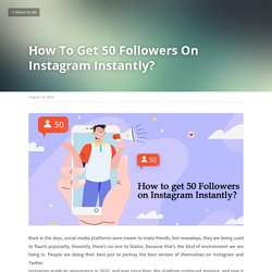 How To Get 50 Followers On Instagram Instantly?