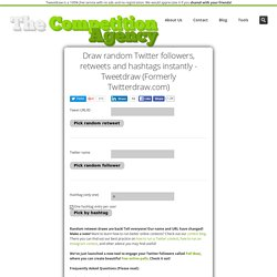Draw random Twitter followers, retweets and hashtags - Tweetdraw (formerly Twitterdraw.com)