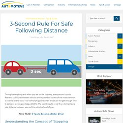 3-Second Rule For Safe Following Distance - Automoteve Blog