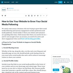 How to Use Your Website to Grow Your Social Media Following: skyhostae — LiveJournal