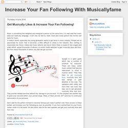 Increase Your Fan Following With Musicallyfame: Get Musically Likes & Increase Your Fan Following!