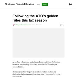 Following the ATO's golden rules this tax season