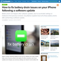 How to fix battery drain issues on your iPhone following a software update