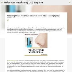 Following things you Should be aware about Nasal Tanning Sprays