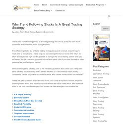 Why Trend Following Stocks Is A Great Trading Strategy