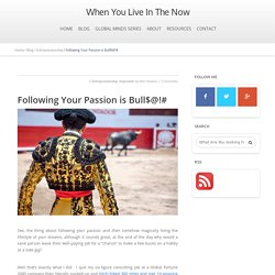 Following Your Passion is Bull$@!#