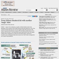 Toray follows Heattech hit with another 'magic' shirt- Nikkei Asian Review