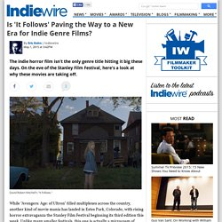 Is 'It Follows' Paving the Way to a New Era for Indie Gen