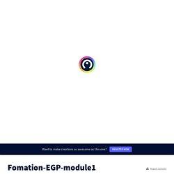 Fomation EGP niveau 1 by aurelia.medan on Genially