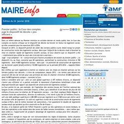 Foncier public : la Cour des comptes juge le dispositif de décote « peu efficient »- Maire-info / AMF