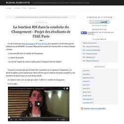 La fonction RH dans la conduite du Changement - Projet des étudiants de l'IAE Paris